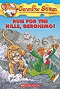 Geronimo Stilton no.47 Run for the Hills, Geronimo