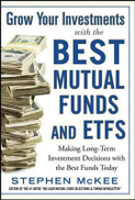 Grow Your Investments with the Best Mutual Funds and ETFs ,Ed. :1