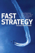 Fast Strategy: How Strategic Agility Will Help You Stay Ahead of the Game ,Ed. :1