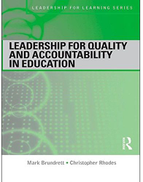 0 Leadership for Quality and Accountability in Education by Mark Brundrett and Christopher Rhodes - Paperback