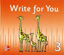 Write For You - Handwriting For Primary Efl Students Level 3 ,Ed. :1