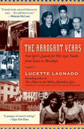 Arrogant Years: One Girls Search for Her Lost Youth, from Cairo to Brooklyn