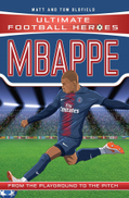 Mbappe Ultimate Football Heroes Collect Them All