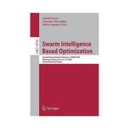 Swarm Intelligence Based Optimization : Second International Conference, ICSIBO 2016, Mulhouse, France, June 13-14, 2016, Revised Selected Papers Book