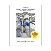 Niebel's Methods, Standards, & Work Design Book