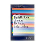 Biaxial Fatigue Of Metals Book
